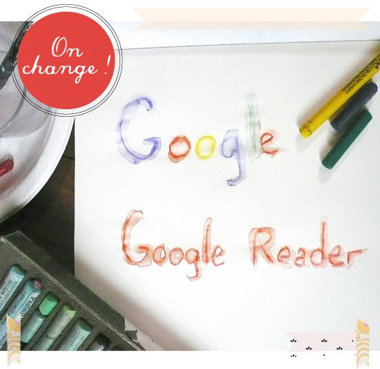 fin google reader, pensez à changer de lecteur de flux rss