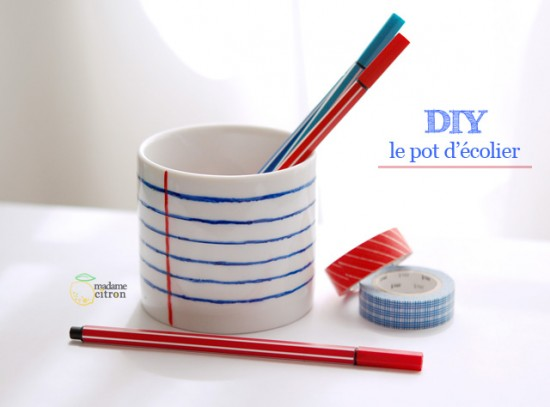DIY le pot d'écolier - Madame Citron