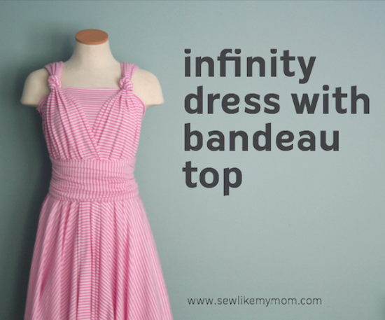 Infinity Dress via Sew like my mom