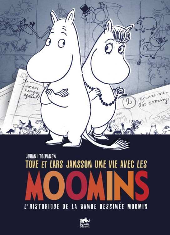 Une vie avec les Moomins, édition Lézard noir