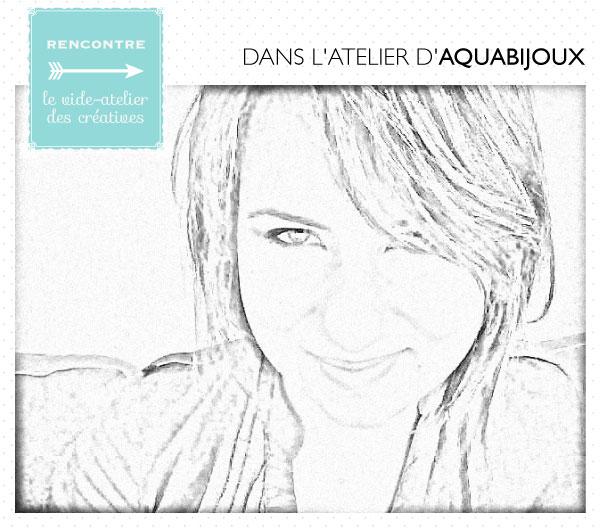 Rencontre avec Aquabijoux