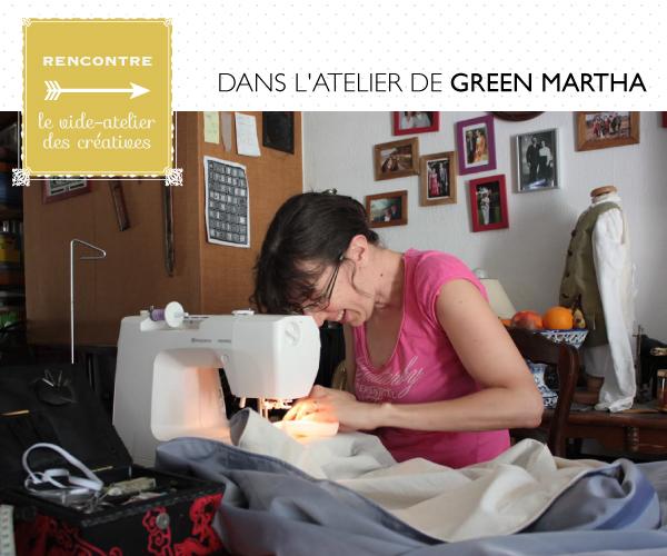 Dans l'atelier de Green Martha