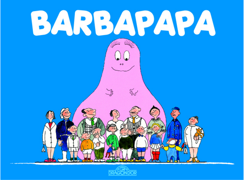 Barbapapa - Editions Dragon d'or - 2012