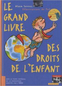 Le grand livre des droits de l'enfant
